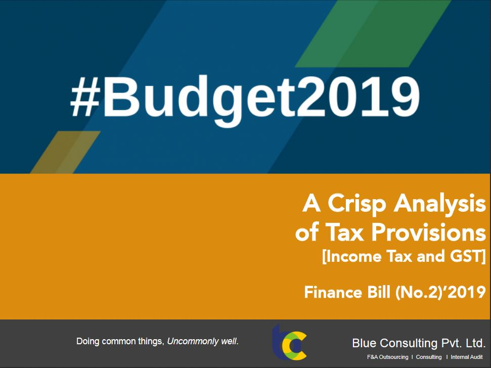 Finance Bill 2019 A Crisp Analysis of Tax Provisions by Blue